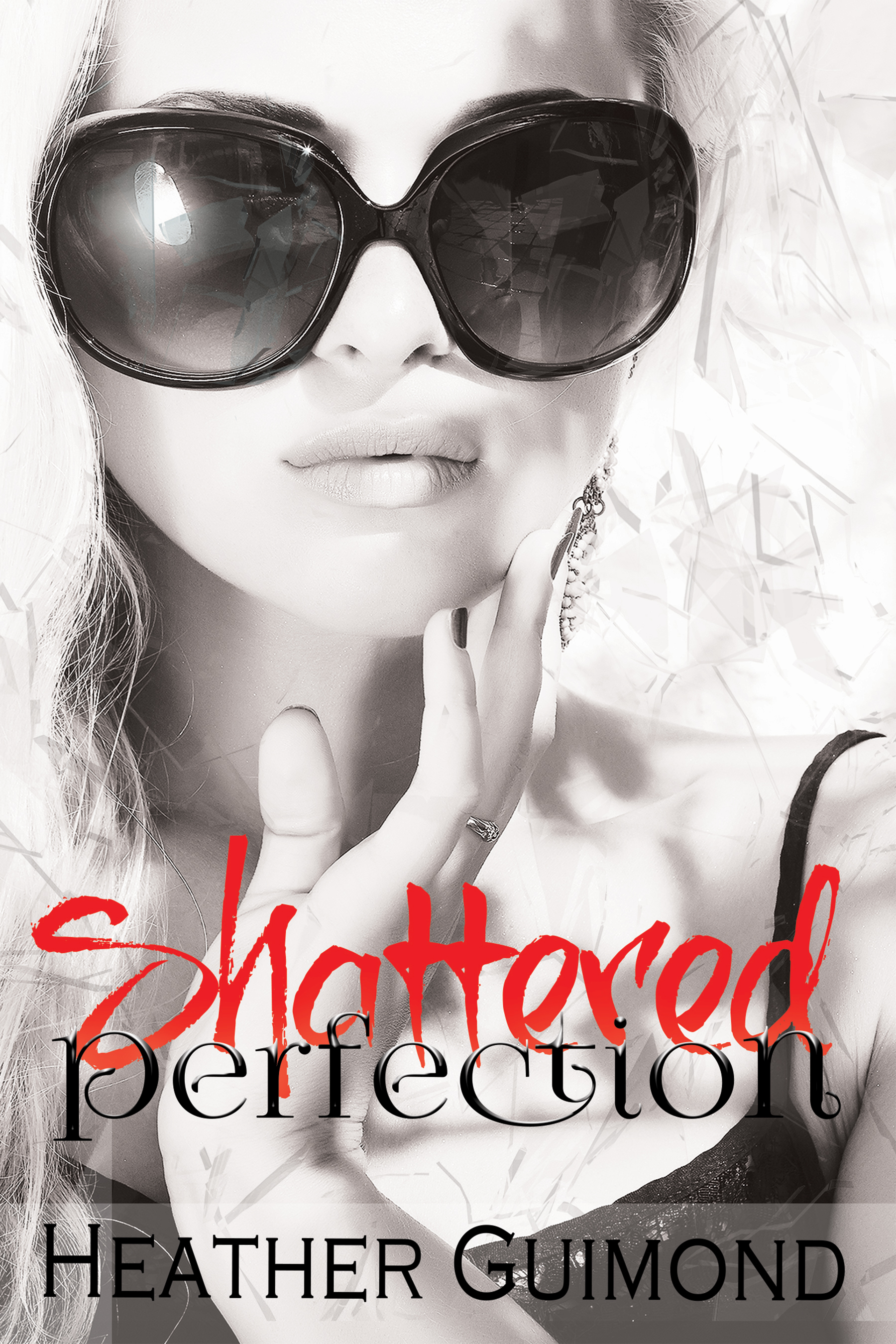 Shattered Perfection
